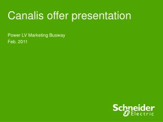 Canalis offer presentation