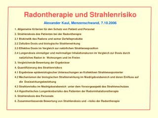 Radontherapie und Strahlenrisiko Alexander Kaul, Menzenschwand, 7.10.2006