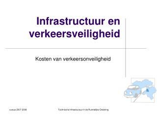 Infrastructuur en verkeersveiligheid