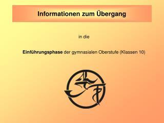 Informationen zum Übergang