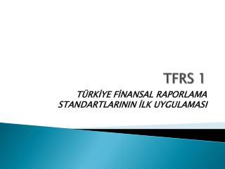 TFRS 1