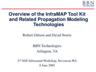 Overview of the InfraMAP Tool Kit and Related Propagation Modeling Technologies