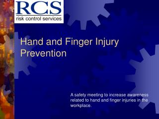 Hand and Finger Injury Prevention