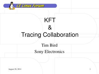 KFT & Tracing Collaboration