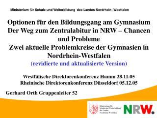 Ministerium für Schule und Weiterbildung  des Landes Nordrhein - Westfalen