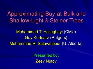 Approximating Buy-at-Bulk and Shallow-Light  k -Steiner Trees