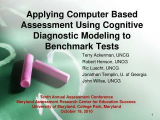 Applying Computer Based Assessment Using Cognitive Diagnostic Modeling to Benchmark Tests