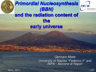 Primordial Nucleosynthesis (BBN)  and the radiation content of the  early universe