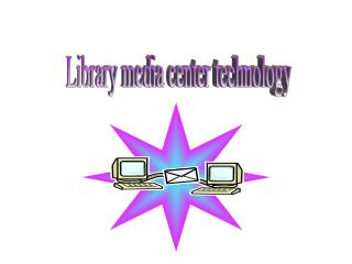 Library media center technology