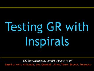 Testing GR with Inspirals