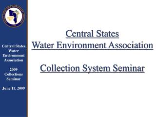 Central States  Water Environment Association Collection System Seminar