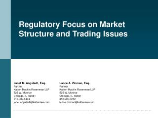 Regulatory Focus on Market Structure and Trading Issues