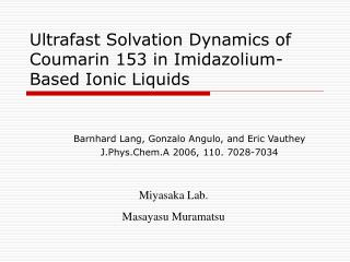 Ultrafast Solvation Dynamics of Coumarin 153 in Imidazolium-Based Ionic Liquids