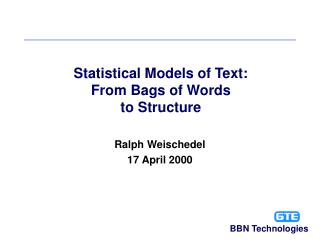 Statistical Models of Text: From Bags of Words to Structure