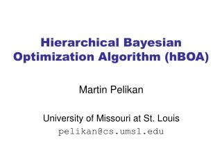 Hierarchical Bayesian Optimization Algorithm (hBOA)