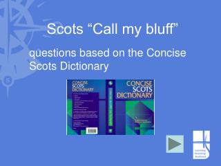 Scots  Call my bluff