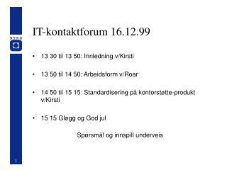 IT-kontaktforum 16.12.99