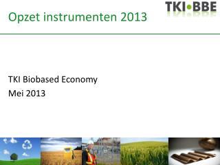 Opzet instrumenten 2013