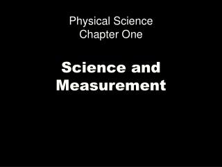Physical Science Chapter One