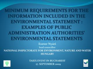 Eszter Nyári lead councillor NATIONAL INSPECTORATE FOR ENVIRONMENT, NATURE AND WATER HUNGARY