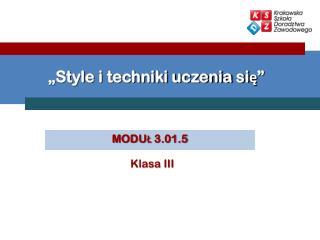 """""""Style i techniki uczenia się"""""""