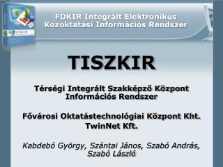 FÖKIR Integrált Elektronikus Közoktatási Információs Rendszer
