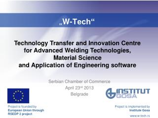 """"""" W-Tech"""""""
