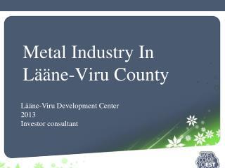 Metal Industry In Lääne-Viru County