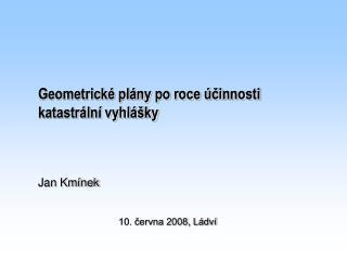 Geometrické plány po roce účinnosti katastrální vyhlášky