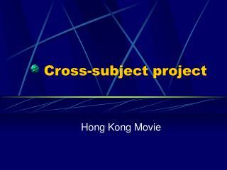 Cross-subject project