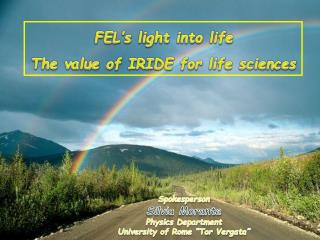 FEL's light into life The value of IRIDE for life sciences