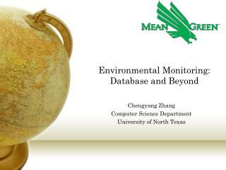 Environmental Monitoring: Database and Beyond