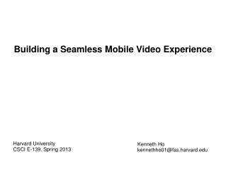 Building a Seamless Mobile Video Experience