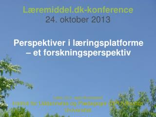 Læremiddel.dk-konference 24. oktober  2013