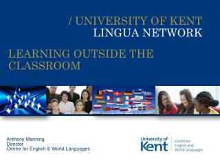/ UNIVERSITY OF KENT LINGUA NETWORK