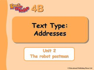 Text Type: Addresses