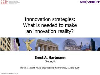 Innnovation strategies: What is needed to make an innovation reality?