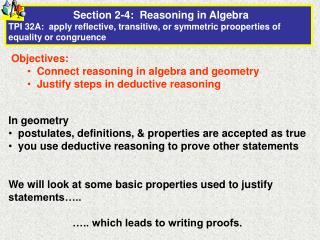 Objectives:   Connect reasoning in algebra and geometry   Justify steps in deductive reasoning