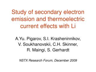 Study of secondary electron emission and thermoelectric current effects with Li
