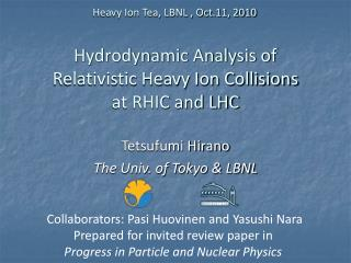 Hydrodynamic Analysis of Relativistic Heavy Ion Collisions at RHIC and LHC