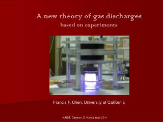 A new theory of gas discharges based on experiments