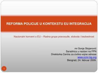 REFORMA POLICIJE U KONTEKSTU EU INTEGRACIJA