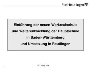 Einführung der neuen Werkrealschule  und Weiterentwicklung der Hauptschule  in Baden-Württemberg