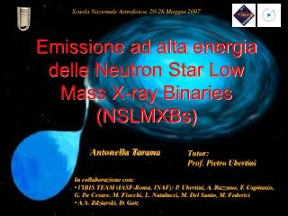 Emissione ad alta energia delle Neutron Star Low Mass X-ray Binaries (NSLMXBs)