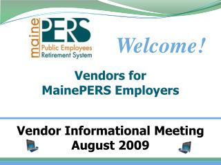 Vendors for  MainePERS Employers