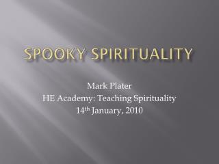 Spooky Spirituality