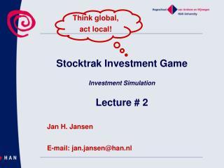 Stocktrak Investment Game Investment Simulation Lecture # 2