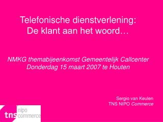 Sergio van Keulen TNS NIPO  Commerce