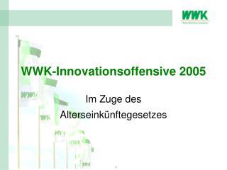 WWK-Innovationsoffensive 2005
