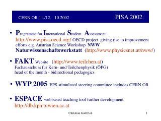 CERN OR 11./12.   10.2002 PISA 2002